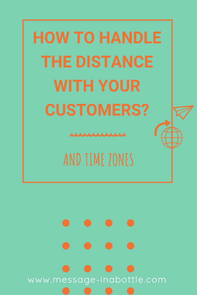 how handle distance with customers