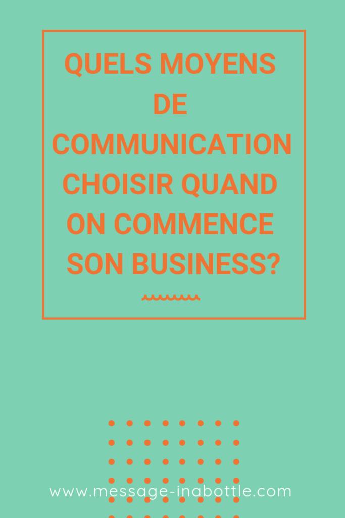 choisir moyens de communication
