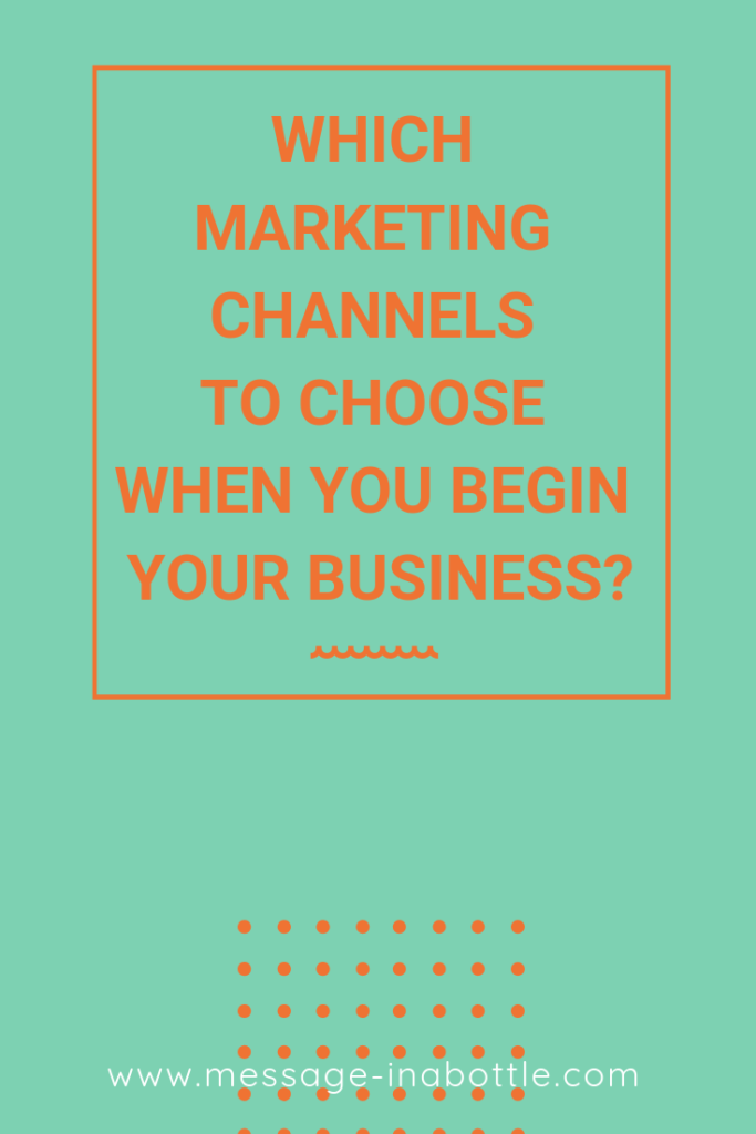 choose marketing channels business