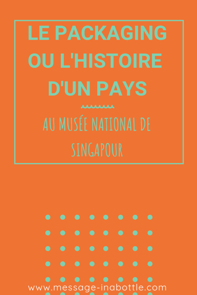 musée national singapour packaging
